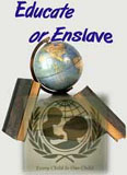 Educate or Enslave America